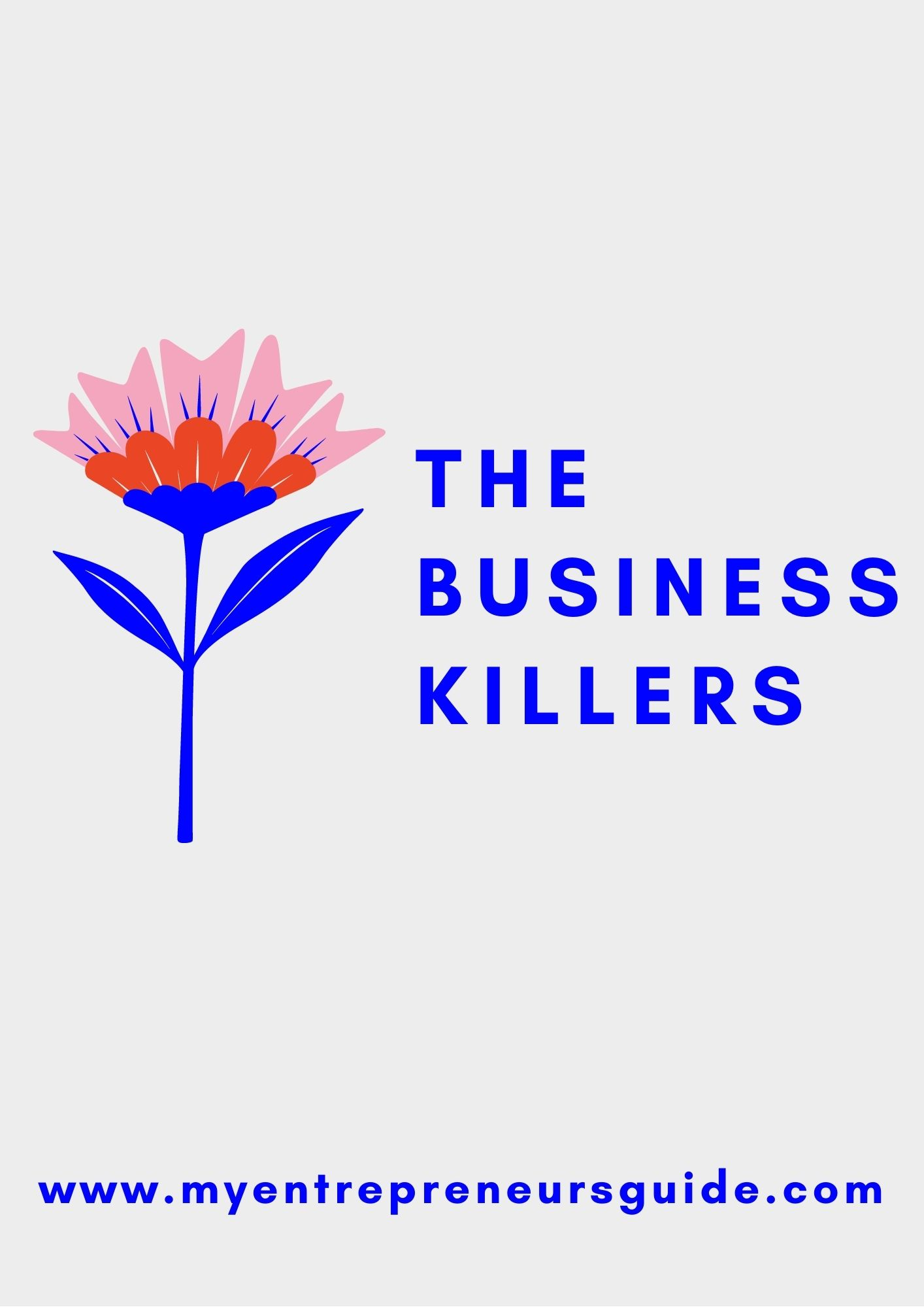 Business killers to avoid