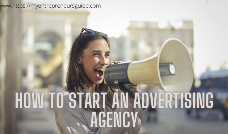 How to start an advertising agency